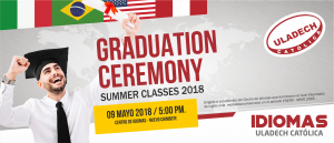 "SEDE CENTRAL: Graduation ceremony ""Summer classes 2018"" @ centro de idiomas de ULADECH Católica"