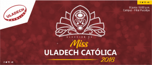 PUCALLPA: Miss ULADECH Católica 2018 @ Auditorio de la filial Pucallpa